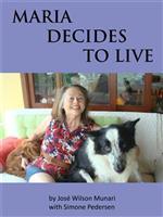 Maria Decides to Live