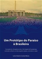 Um Protótipo do Paraíso à Brasileira