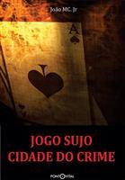 Jogo Sujo: Cidade do Crime
